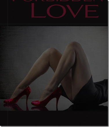 Love-Quotes-Forbidden-Love-With-The-Picture-Of-Sexy-Girl-Use-Red-Shoes